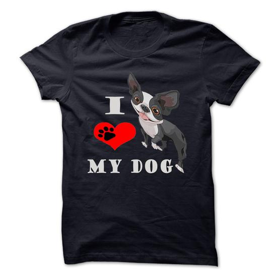 14 I Love My Dog 21 T Shirts Every Dog Owner Must Have!